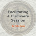 Facilitating A Discovery Session